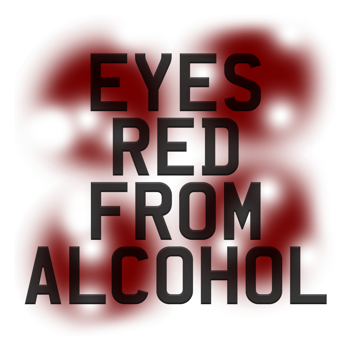 Eyes Red from Alcohol