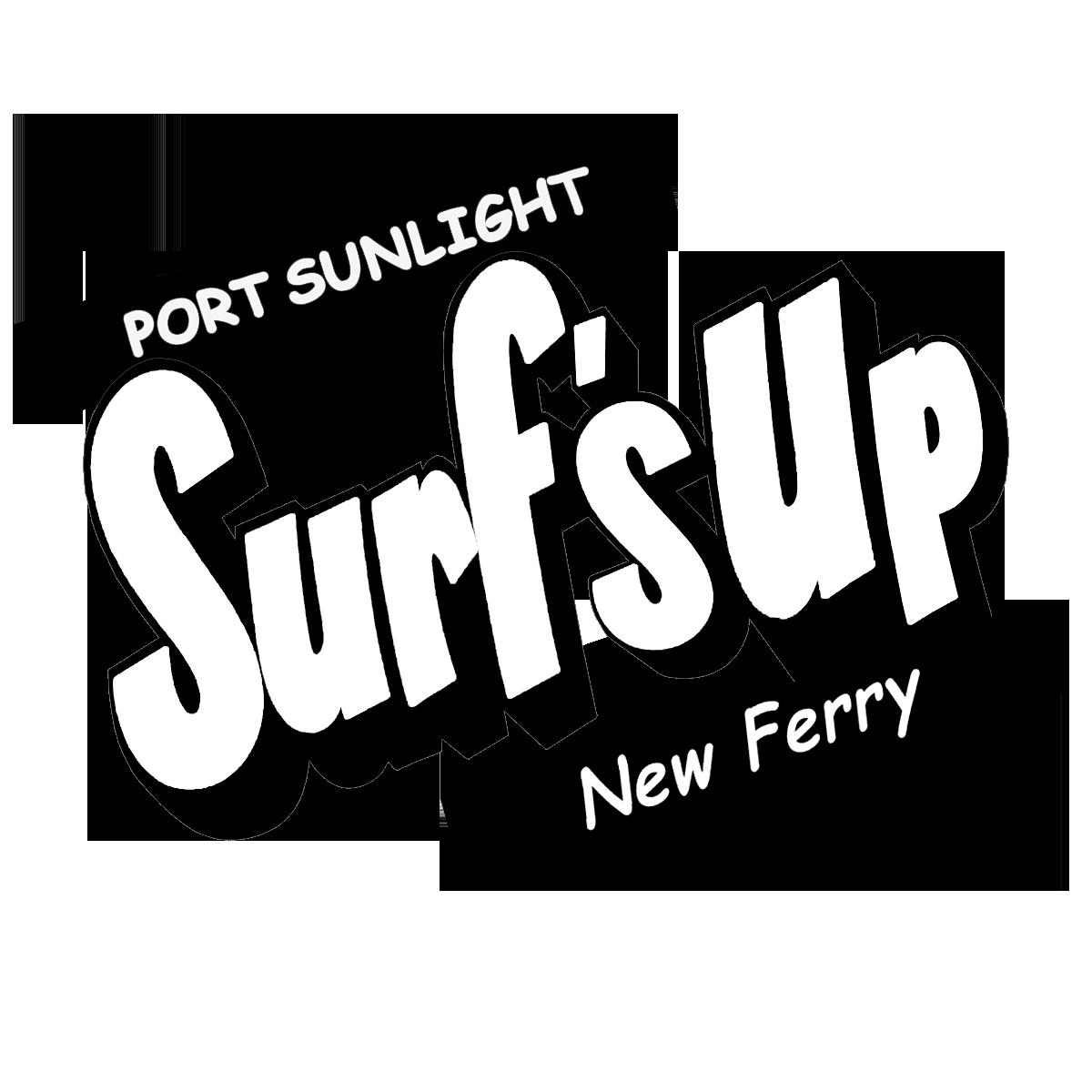 Port Sunlight (new Ferry) Surf's Up